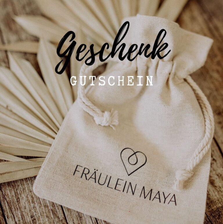 Geschenkgutschein von Fräulein Maya